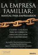 LA EMPRESA FAMILIAR: Manual para empresarios familiar
